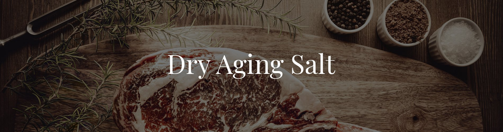Dry Aging Salt Banner